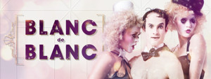 BWW Review: BLANC DE BLANC Celebrates Champagne, Circus And Comedy In The Comfort Of An Art Deco Inspired Supper Club.