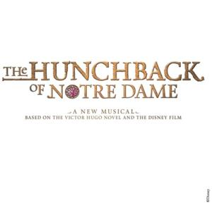 THE HUNCHBACK OF NOTRE DAME Cast Album Will Be Released This Fall