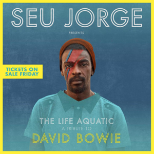 Seu Jorge to Bring David Bowie Tribute to Boulder Theater This Fall
