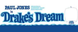 BWW Review: DRAKE'S DREAM Original London Cast Recording