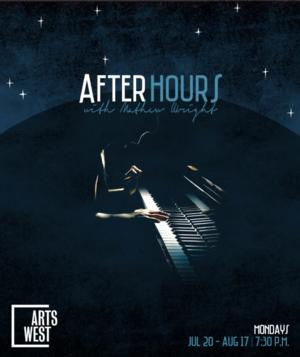 ArtsWest Launches New 'AFTER HOURS' Summer Cabaret Series, 7/20