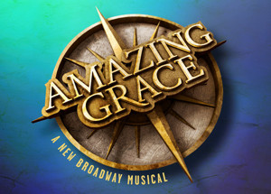 At Last! AMAZING GRACE Cast Album Will Arrive on 2/26