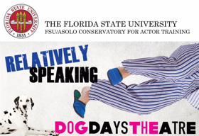 FSU/Asolo Conservatory's Dog Days Theatre to Kick Off with RELATIVELY SPEAKING