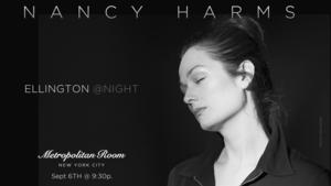 BWW Review: Nancy Harms Is a Brilliant Blue Indigo Delivering the Classics of Duke Ellington at the Metropolitan Room