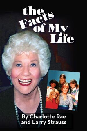 THE FACTS OF LIFE's Charlotte Rae to Release Memoir