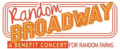 Random Farms Kids' Theater Announces Broadway-Packed Roster for Spring Benefit Concert