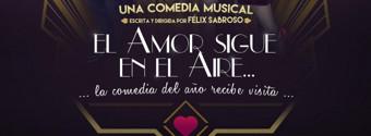 El 6 de diciembre se estrena en el Teatro Capitol EL AMOR SIGUE EN EL AIRE