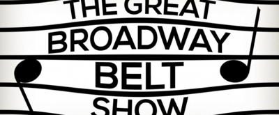 BWW Review: THE GREAT BROADWAY BELT SHOW! at Feinstein's/54 Below is Sugary, Showstopping Goodness