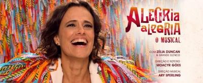 BWW Previews: ALEGRIA ALEGRIA - O MUSICAL  at Teatro Santander