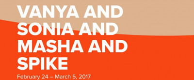 Review: VANYA AND SONIA AND MASHA AND SPIKE