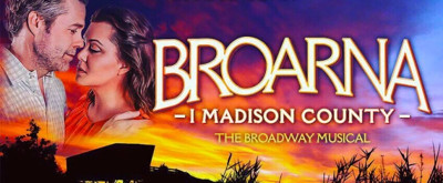 BWW Preview: THE BRIDGES OF MADISON COUNTY at Maximteatern