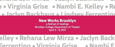 3rd Annual New Works Brooklyn Festival to Feature Plays by Lindsey Ferrentino and More