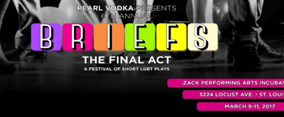 BWW News: 6th Annual BRIEFS: A Festival of Short LGBTQ Plays This Weekend at the .Zack