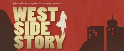 BWW Previews: Jakarta Performing Arts Community (JPAC) is Ready for WEST SIDE STORY!
