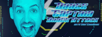 BWW TV Exclusive: Watch the Teaser for Our New Series:  DANCE CAPTAIN DANCE ATTACK with Ben Cameron!
