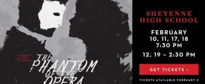 Sheyenne Theatre Presents THE PHANTOM OF THE OPERA