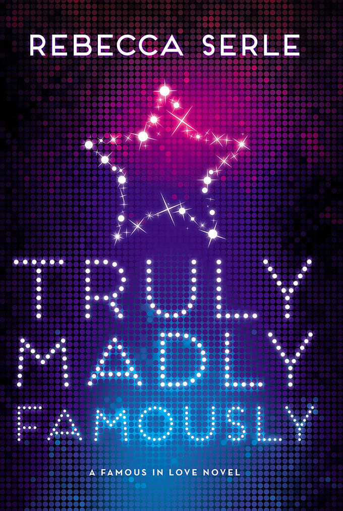 BWW Review: TRULY MADLY FAMOUSLY by Rebecca Serle