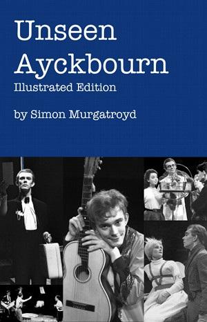 BWW Review: UNSEEN AYCKBOURN by Simon Murgatroyd