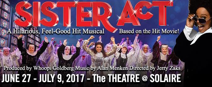 SISTER ACT On Tour Comes to Manila, 6/27-7/9