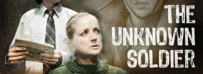 BWW Reviews: Sandra Eldridge Brings Old and New Worlds Together to Understand the Great War And the Importance Of THE UNKNOWN SOLDIER.