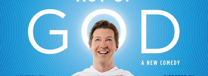 Lord Almighty! AN ACT OF GOD is LA-Bound, with Sean Hayes as God