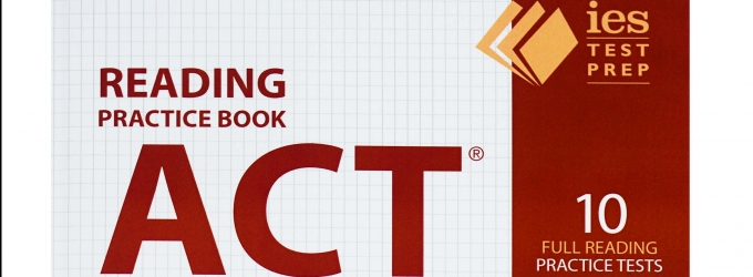 BWW Reviews:  ACT READING PRACTICE BOOK by IES is an Essential Study Guide