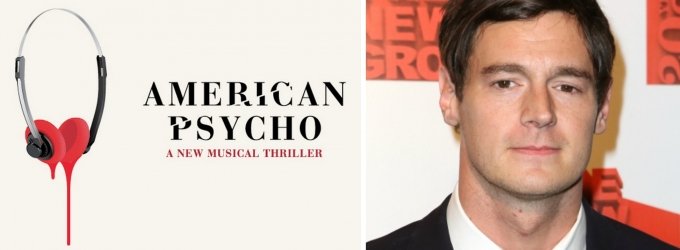 Benjamin Walker Will Get Bloody in AMERICAN PSYCHO on Broadway; Musical Still Expected to Bow in 2016