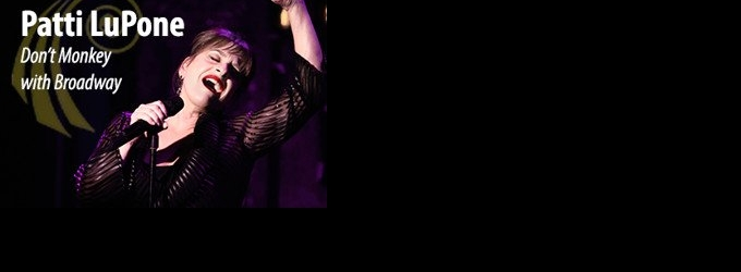 BWW Review: Patti LuPone in Concert