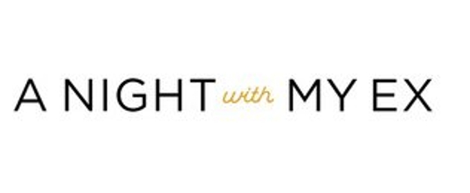 First Look: Bravo Premieres New Docu-Series A NIGHT WITH MY EX, 7/18