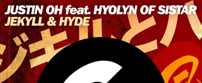 Justin Oh Enlists K-Pop Megastar Hyolyn for 'Jekyll & Hyde'