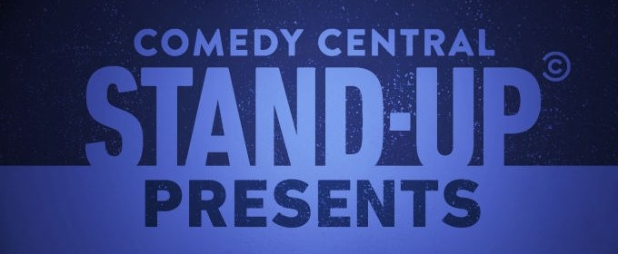 Comedy Central Announces Talent Lineup for STAND-UP PRESENTS... Stand-Up Series