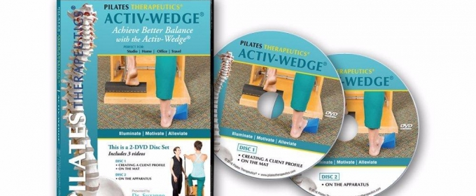 Pilates Therapeutics Founder Launches 'The Activ-Wedge'  DVD Set