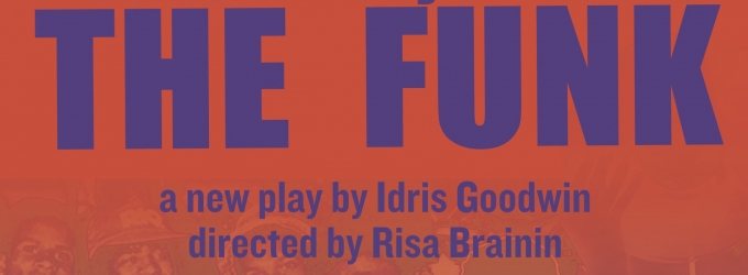 BWW Preview: Launch Pad and Idris Goodwin Bring the FUNK to UCSB