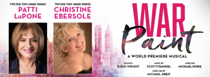 Chris Hoch, Steffanie Leigh & More Join Patti LuPone and Christine Ebersole in WAR PAINT at the Goodman; Full Cast Announced!