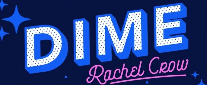 Rachel Crow Releases Infectious New Track 'Dime'
