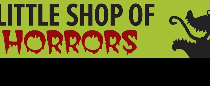 Cote Saint-Luc Dramatic Society to Stage LITTLE SHOP OF HORRORS - Broadway World