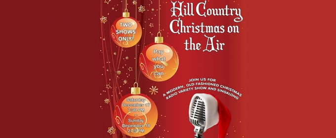 Hill Country Community Theatre to Present HILL COUNTRY CHRISTMAS ON AIR