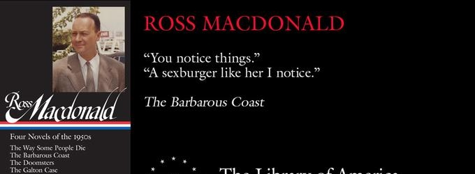 BWW Review: ROSS MACDONALD: FOUR NOVELS OF THE 1950s Is a Great Introduction