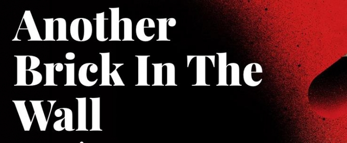 The Opera de Montreal Present World Premiere Of ANOTHER BRICK IN THE WALL - THE OPERA, 3/11-27