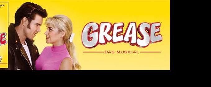 Das Original Musical kehrt zurueck: GREASE in Deutschland und Oesterreich auf Tour
