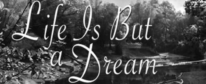 New Amsterdam Singers to Present LIFE IS BUT A DREAM