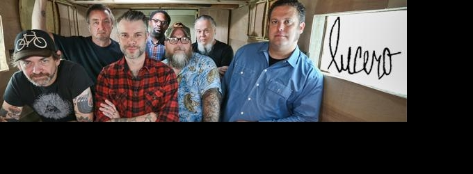 FUEL Presents LUCERO with Special Guest John Moreland at the Sioux Falls Orpheum Theater, 4/5