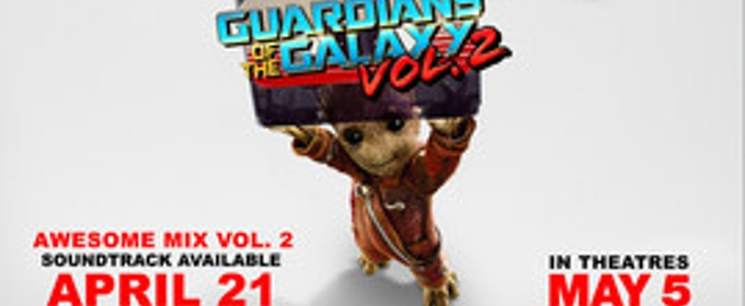 Marvel Studios' GUARDIANS OF THE GALAXY VOL. 2 Songs & Score Albums Out Today