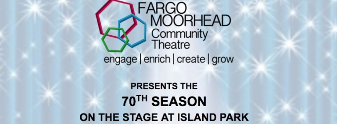 Fargo MooreheadCommunity Theatre Announces the 70th Season on The Stage at Island Park - PETER AND THE STARCATCHER, BILLY ELLIOT and More!