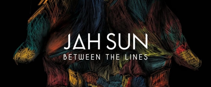 Jah Sun Announces New Album 'Between The Lines', Out 4/28
