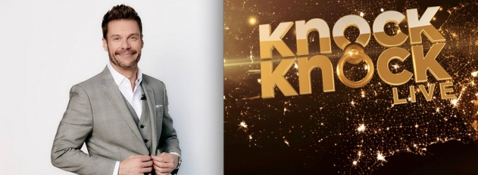 Ryan Seacrest to Host New Unscripted FOX Series KNOCK KNOCK LIVE