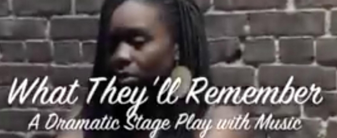 BWW Review: WHAT THEY'LL REMEMBER at The Nuyorican Poet's Cafe