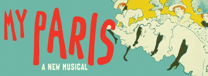 Bobby Steggert, Mara Davi and More to Lead Cast of Goodspeed's MY PARIS