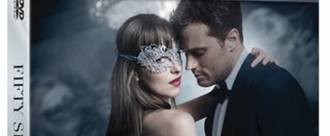 FIFTY SHADES DARKER Unrated Edition Coming to Digital HD, DVD & On Demand