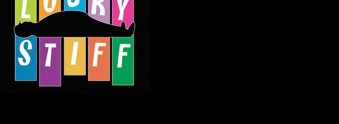 BWW Reviews: LUCKY STIFF - un vortice di talento e risate!
